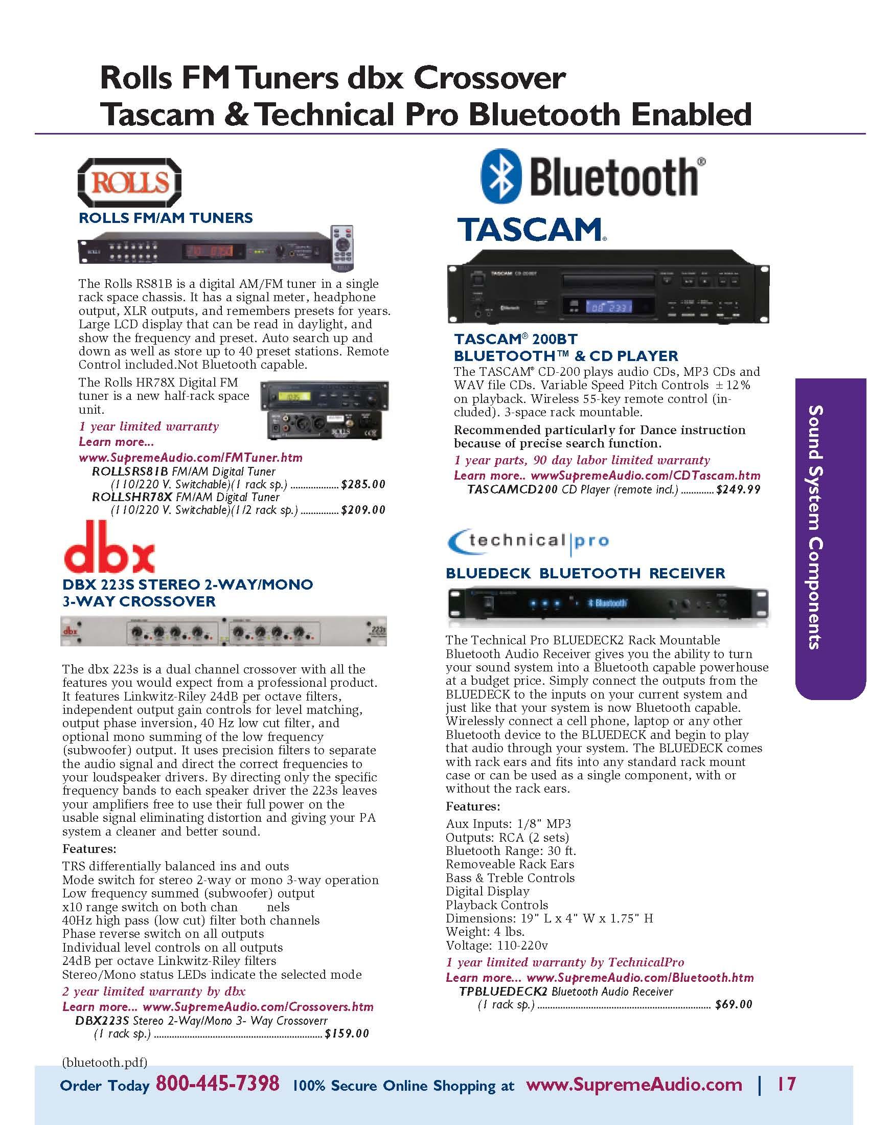 Rolls FM Tuner, dbx Crossover Tascam CD/Bluetooth Receiver Bluedeck Bluetooth Receiver